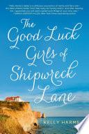 The Good Luck Girls of Shipwreck Lane Book PDF