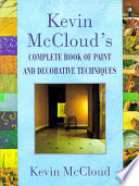 Kevin McCloud s Complete Book of Paint and Decorative Techniques