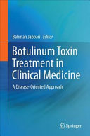 Botulinum Toxin Treatment in Clinical Medicine In 14 Different Disease Categories Each Chapter Starts