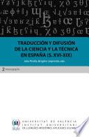Traducci  n y difusi  n de la ciencia y la t  cnica en Espa  a  siglos XVI XIX