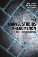 The Marvel Studios Phenomenon book