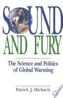 Sound And Fury : scientists who forecast doom and gloom...