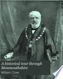 A Historical Tour Through Monmouthshire