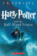 Harry Potter and the Half-Blood Prince #6 by J.K. Rowling