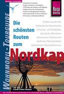 Reise Know How Wohnmobil Tourguide Nordkap  Die sch  nsten Routen durch Norwegen  Schweden und Finnland