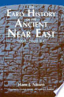 The Early History Of The Ancient Near East 9000 2000 B C