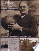 Heritage Auction Galleries Presents the Dr  James Naismith Collection  December 8   December 15  2006  Dallas  Texas