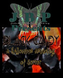 Black Candy One Of The Most Astounding Anthologies To Be