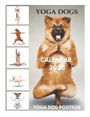 Yoga Dogs Calendar 2020 Yoga Dog Position
