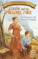 Lizzie and the Prairie Fire