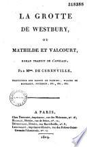 La Grotte de Westbury, ou Mathilde et Valcourt