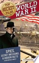 Top Secret Files  World War II