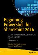 Beginning PowerShell for SharePoint 2016