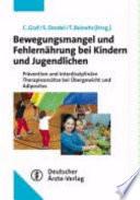 Bewegungsmangel und Fehlernährung bei Kindern und Jugendlichen