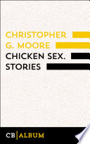 Chicken Sex. Stories