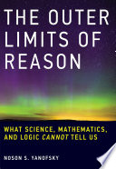 The Outer Limits of Reason