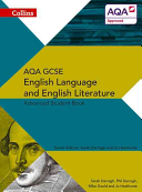 Collins GCSE English Language and English Literature for AQA - GCSE English Language and English Literature for AQA: Advanced Student Book