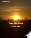 Feuer über Kenya Ameaga dunia