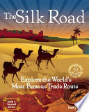 The Silk Road Silk Road Carried Goods And Ideas Across