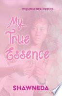 My True Essence  Christian fiction