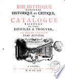 Biblioth  que curieuse historique et critique ou Catalogue raisonn   de livres difficiles    trouver