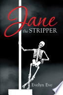 Jane the Stripper