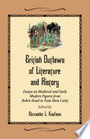 British Outlaws of Literature and History