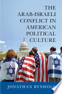 The Arab-Israeli Conflict in American Political Culture States Toward The Arab Israeli Conflict Since 1991