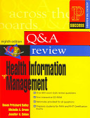 Prentice Hall s Question and Answer Review of Health Information Management