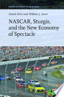 NASCAR  Sturgis  and the New Economy of Spectacle