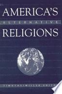America s Alternative Religions