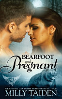 Bearfoot and Pregnant