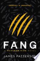 Maximum Ride Fang book
