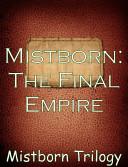 Mistborn  The Final Empire