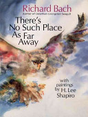 There s No Such Place as Far Away