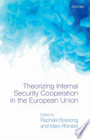 Theorizing Internal Security in the European Union