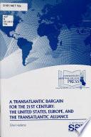 A Transatlantic Bargain For The 21st Century