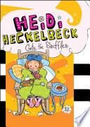 Heidi Heckelbeck Gets the Sniffles