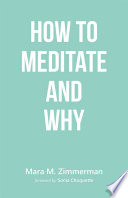 How To Meditate And Why