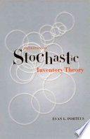 Foundations of Stochastic Inventory Theory