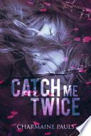 Catch Me Twice Book PDF