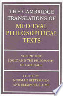 The Cambridge Translations of Medieval Philosophical Texts  Volume 1  Logic and the Philosophy of Language