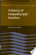 A Theory of Inequality and Taxation