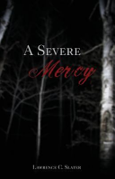 A Severe Mercy