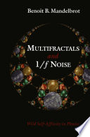 Multifractals and 1    Noise