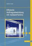Effiziente Auftragsabwicklung mit myOpenFactory
