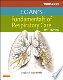 Workbook for Egan's Fundamentals of Respiratory Care - E-Book