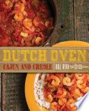 Dutch Oven Cajun and Creole