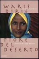 Fiore del deserto : storia di una donna