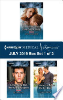 Harlequin Medical Romance July 2019 Box Set 1 Of 2